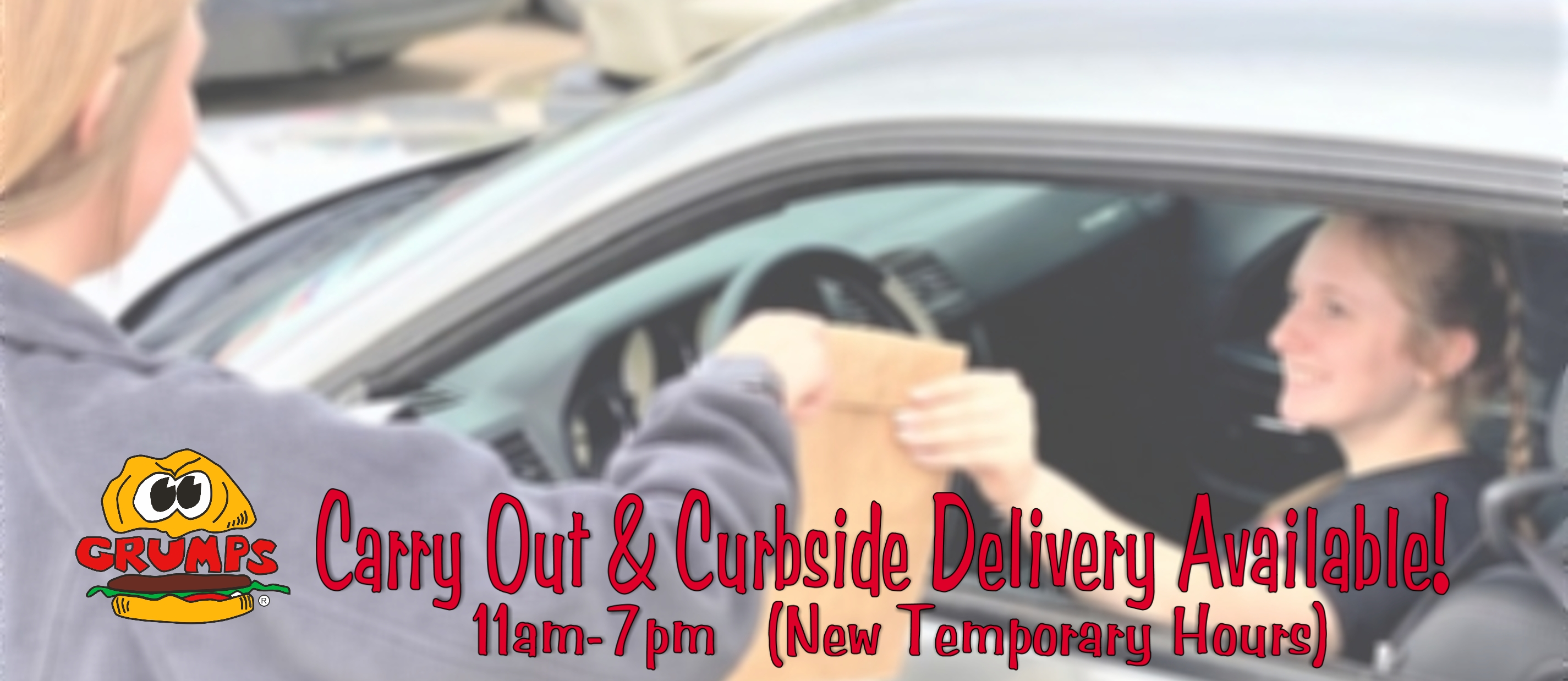 Grumps is offering Carry Out & Curbside Delivery at all locations